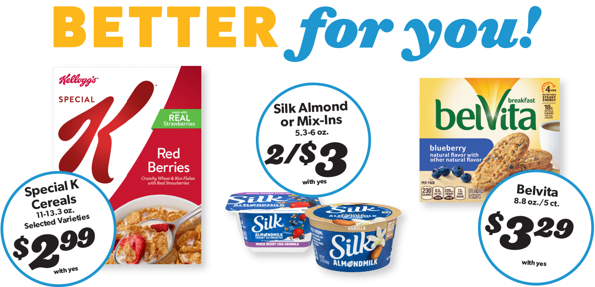 Special K, Silk and Belvita items on sale!